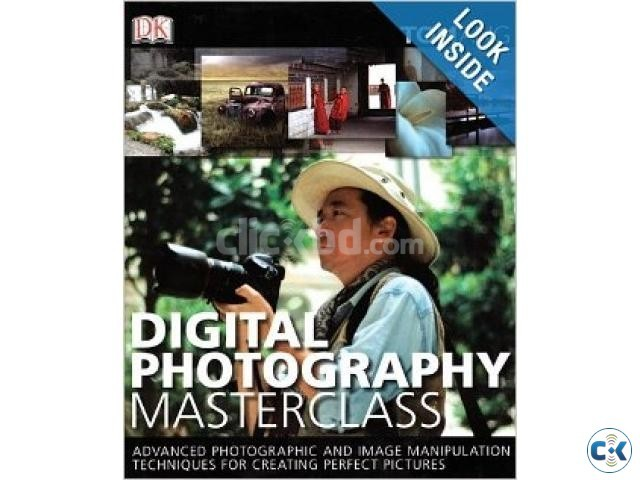 Digital Photography Masterclass by Tom Ang | ClickBD large image 0