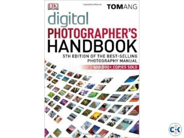 Digital Photographer s Handbook by TomAng | ClickBD large image 0