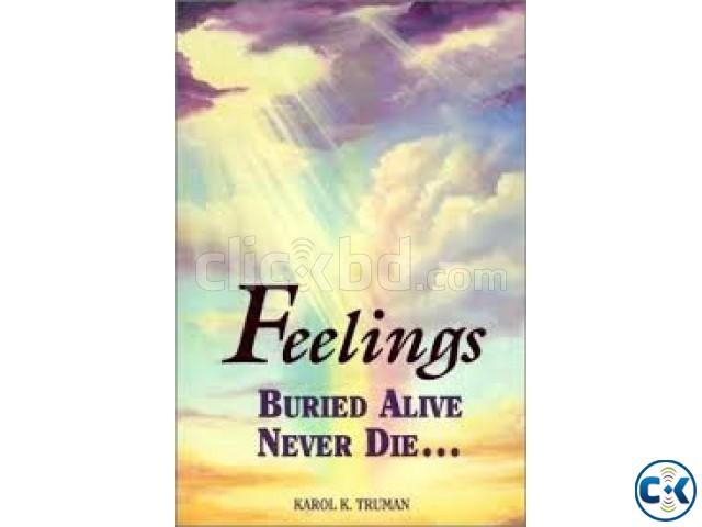 Feelings Buried Alive Never Die By Karol K. Truman | ClickBD large image 0