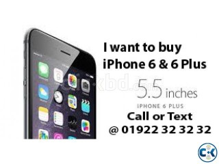 I WANT TO BUY iPHONE 6 6 ANY QUANTITY INSTANT CASE PAYMENT