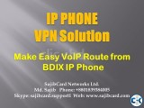 IP PHONE VPN Solution for Use Any Country