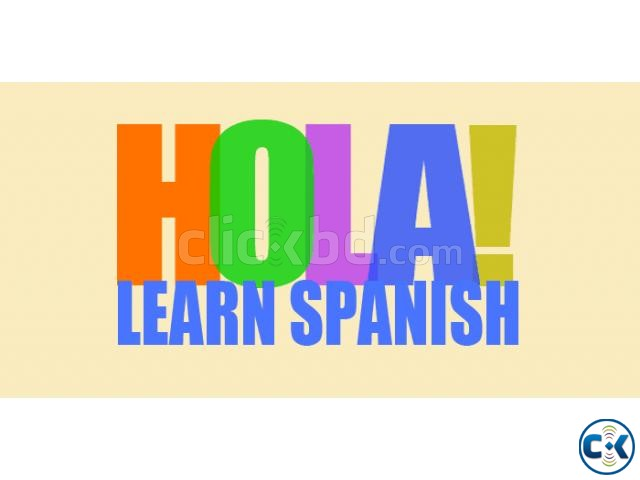 Spanish Language in Dhaka - In 3 Months | ClickBD large image 1