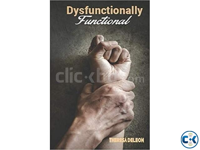 Dysfunctionally Functional | ClickBD large image 0