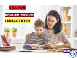 CARING FEMALE TUTOR ENGLISH MEDIUM