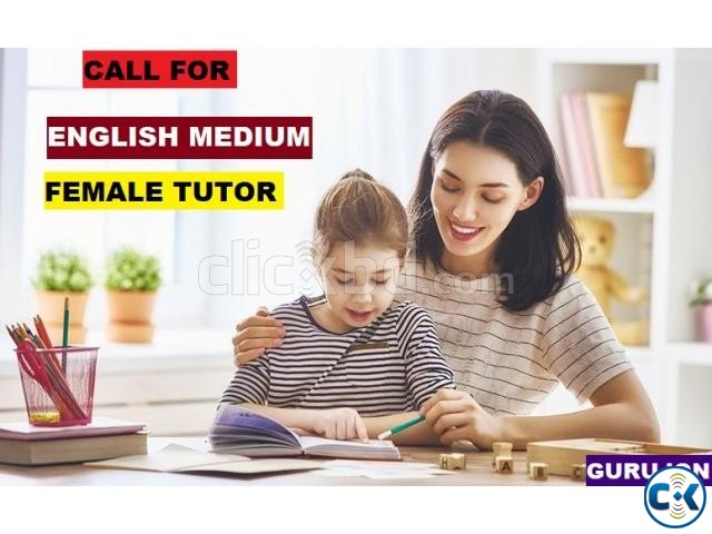 CARING FEMALE TUTOR ENGLISH MEDIUM | ClickBD large image 0