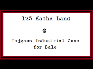 123 Katha Land Available Tejgaon Industrial Zone for Sale