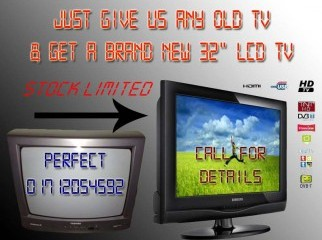 Exchange Your Old TV With a Brand new 32